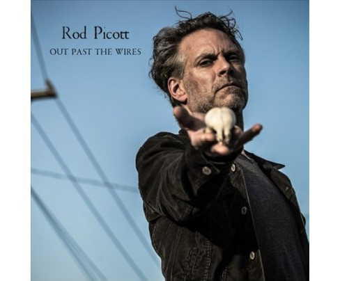 Rod Picott - Out Past The Wires (Vinyl) - image 1 of 1