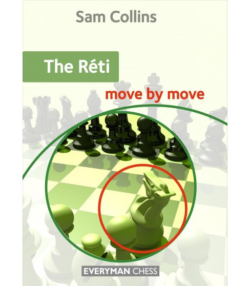 Réti Move by Move -  by Sam Collins (Paperback) - image 1 of 1