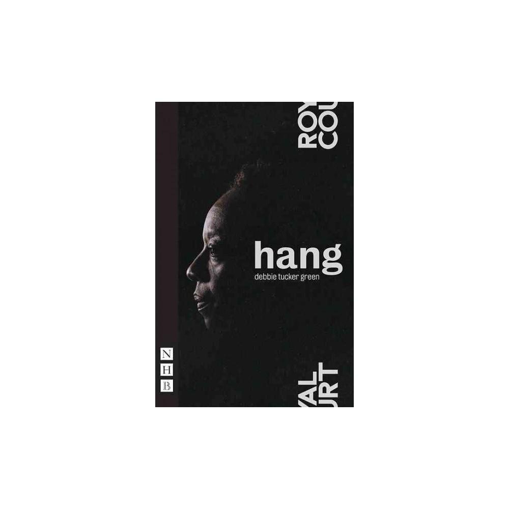 Hang (Paperback) (Debbie Tucker Green)