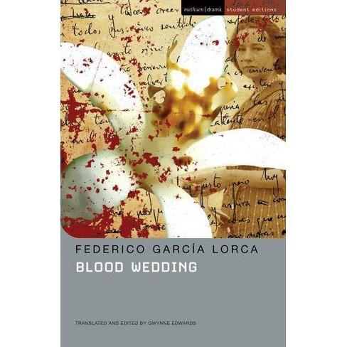 Blood Wedding (Mse) - (Methuen Drama Modern Plays) by  Federico Garcia Lorca & Gwynne Edwards - image 1 of 1