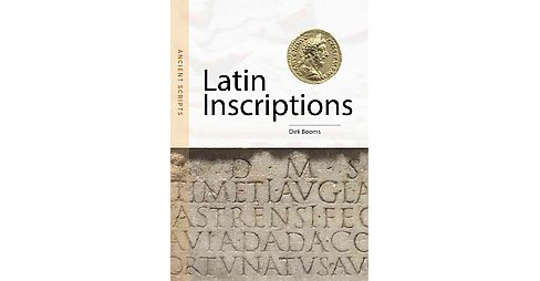 Latin Inscriptions (Bilingual) (Paperback) (Dirk Booms) - image 1 of 1