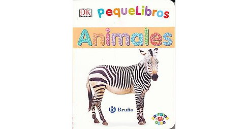 Pequelibros animals / My First Animals (Hardcover) - image 1 of 1