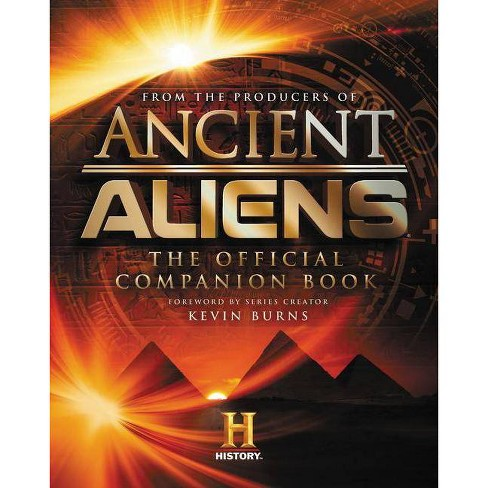 Ancient Aliens - by  The Producers of Ancient Aliens (Hardcover) - image 1 of 1