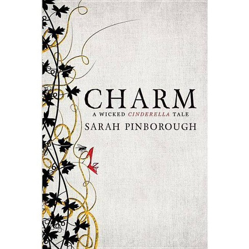 Charm - (Tales from the Kingdoms) by  Sarah Pinborough (Hardcover) - image 1 of 1