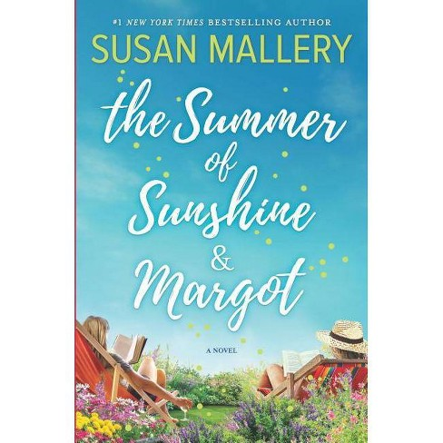 Summer of Sunshine and Margot -  Original by Susan Mallery (Hardcover) - image 1 of 1