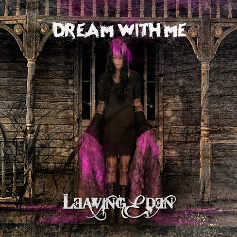 Leaving Eden - Dream With Me (CD) - image 1 of 1
