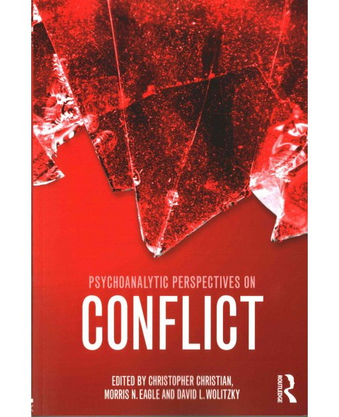Psychoanalytic Perspectives on Conflict : A Critical Reassessment (Paperback) - image 1 of 1