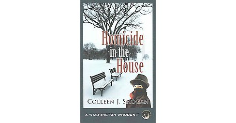 Homicide in the House (Paperback) (Colleen J. Shogan) - image 1 of 1