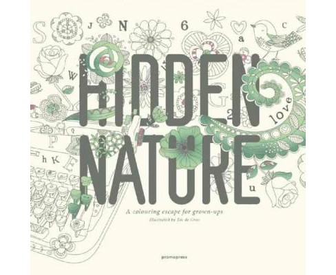 Hidden Nature Adult Coloring Book: A Coloring Escape for Grown-ups - image 1 of 1