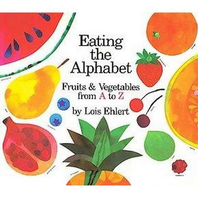Eating the Alphabet (Board)by Lois Ehlert