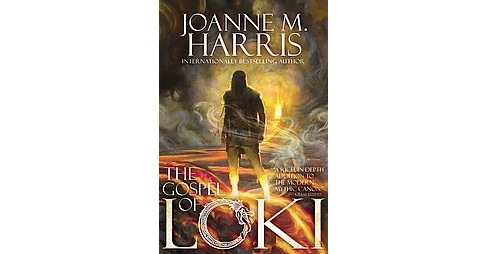 Gospel of Loki (Reprint) (Paperback) (Joanne M. Harris) - image 1 of 1