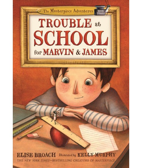 Trouble at School for Marvin & James -  Reprint by Elise Broach (Paperback) - image 1 of 1