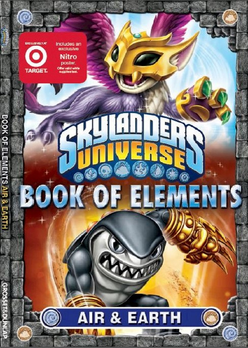 Book of Elements: Air and Earth Skylanders Universe (Only at Target) (Nitro Poster) by Grosset & Dunlap - image 1 of 3