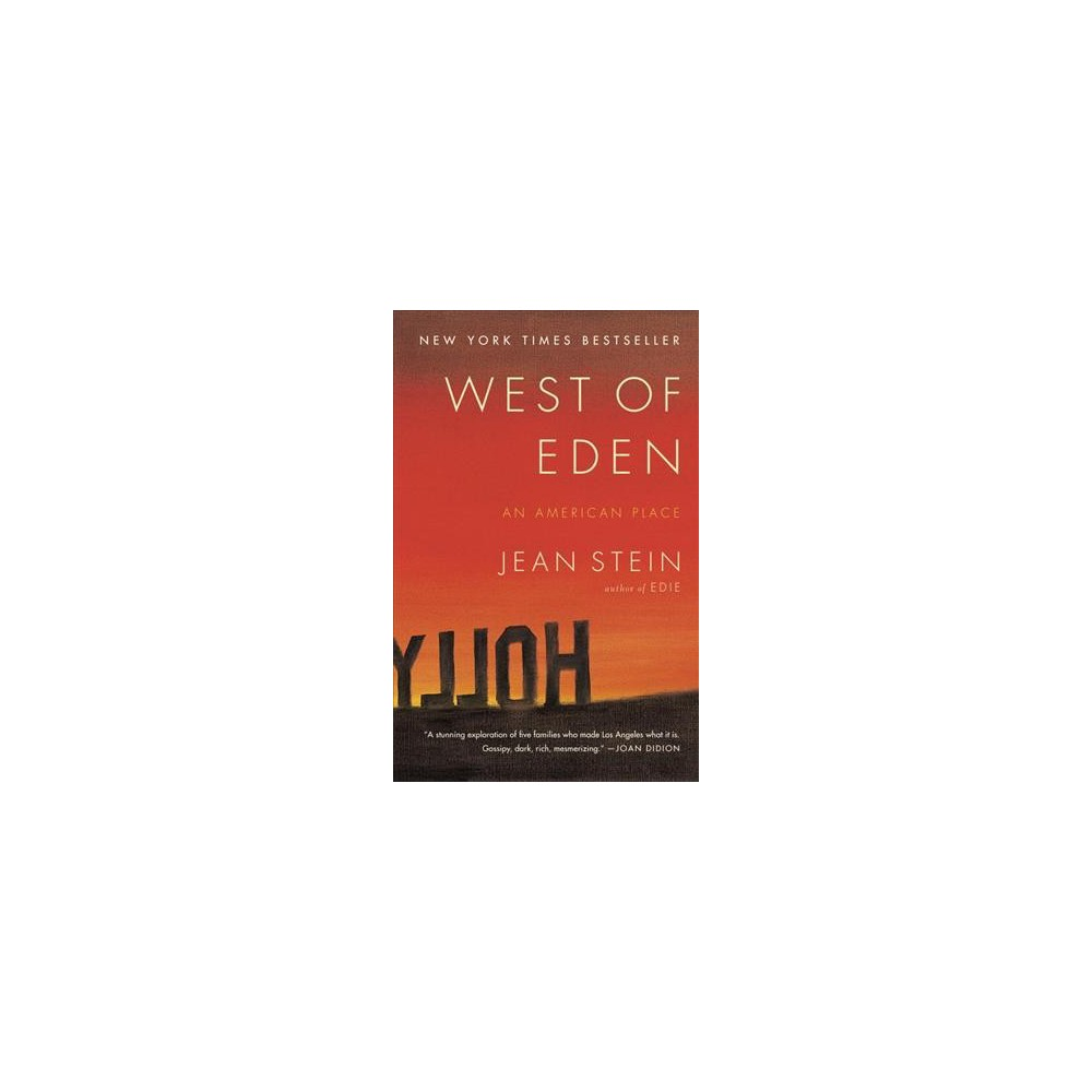 West of Eden : An American Place (Reprint) (Paperback) (Jean Stein)