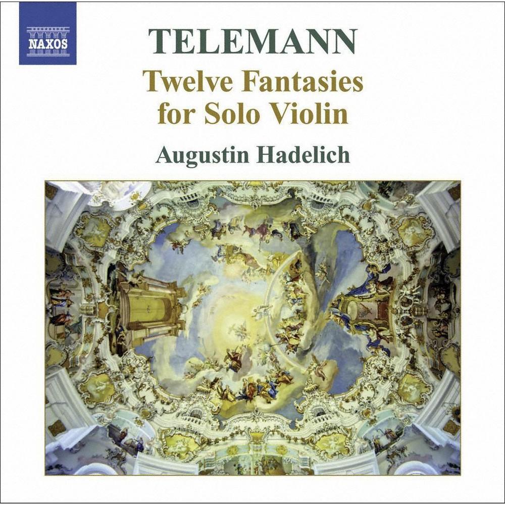 Augustin Hadelich - Telemann:12 Fantasies For Solo Violin (CD)