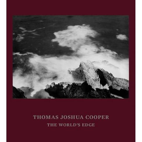 Thomas Joshua Cooper - by  Michael Govan & Rebecca Morse (Hardcover) - image 1 of 1
