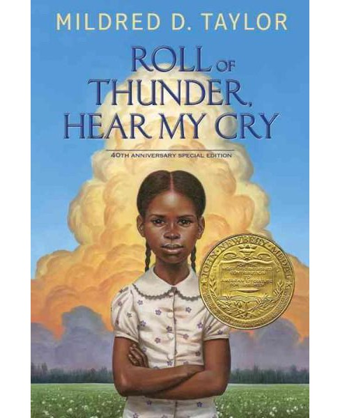 Roll of Thunder, Hear My Cry (Anniversary / Special) (Hardcover) (Mildred D. Taylor) - image 1 of 1