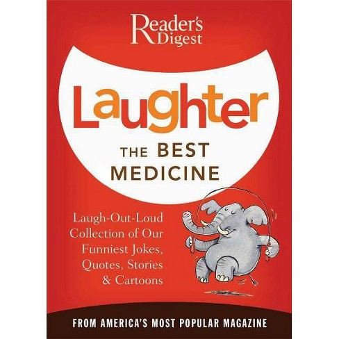 Laughter the Best Medicine - (Laughter Medicine) by  Editors of Reader's Digest (Paperback) - image 1 of 1