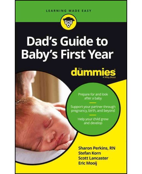 Dad's Guide to Baby's First Year for Dummies (Paperback) (Sharon, R.N. Perkins) - image 1 of 1