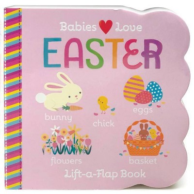 Babies Love Easter (Hardcover)(R.I. Redd)