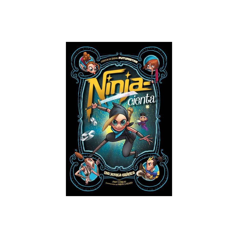 Ninja Cienta Cuentos De Hadas Futuristas By Joey Comeau Hardcover