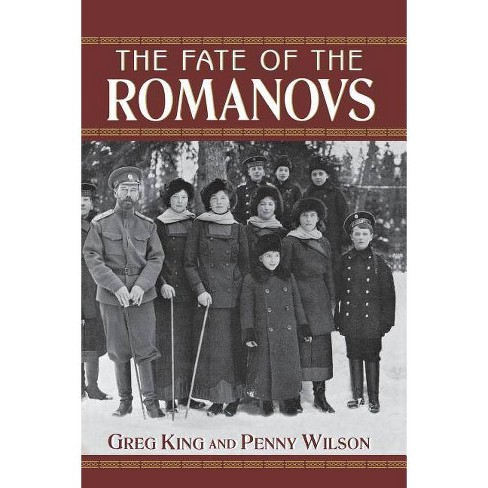 The Fate of the Romanovs - by  Greg King & Penny Wilson (Paperback) - image 1 of 1