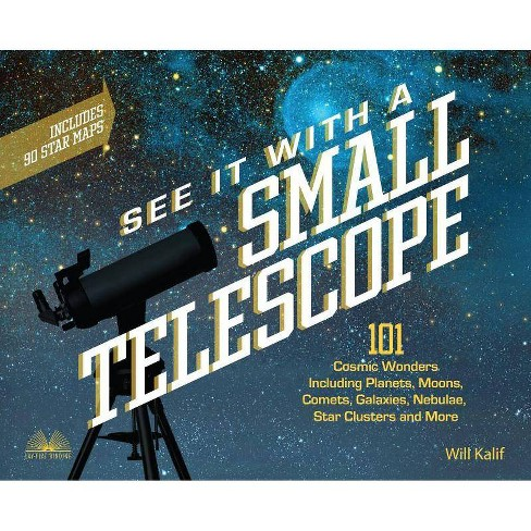 See It with a Small Telescope - by  Will Kalif (Paperback) - image 1 of 1