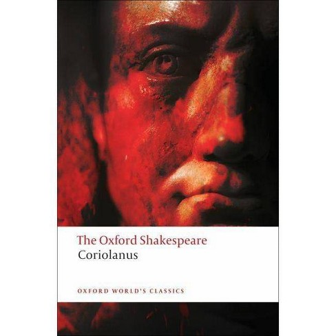 The Tragedy of Coriolanus - (Oxford World's Classics (Paperback)) by  William Shakespeare (Paperback) - image 1 of 1