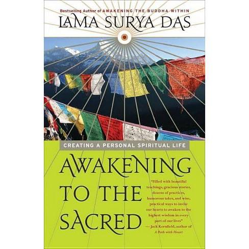 Awakening to the Sacred - by  Lama Surya Das (Paperback) - image 1 of 1