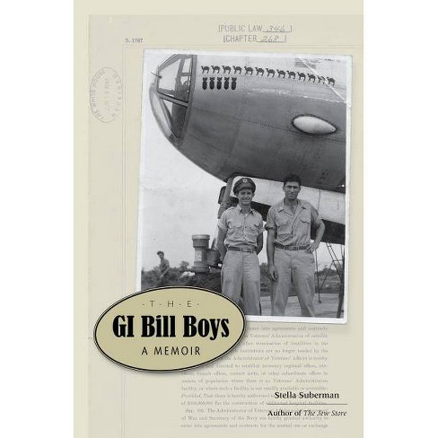 The GI Bill Boys - by  Stella Suberman (Hardcover) - image 1 of 1