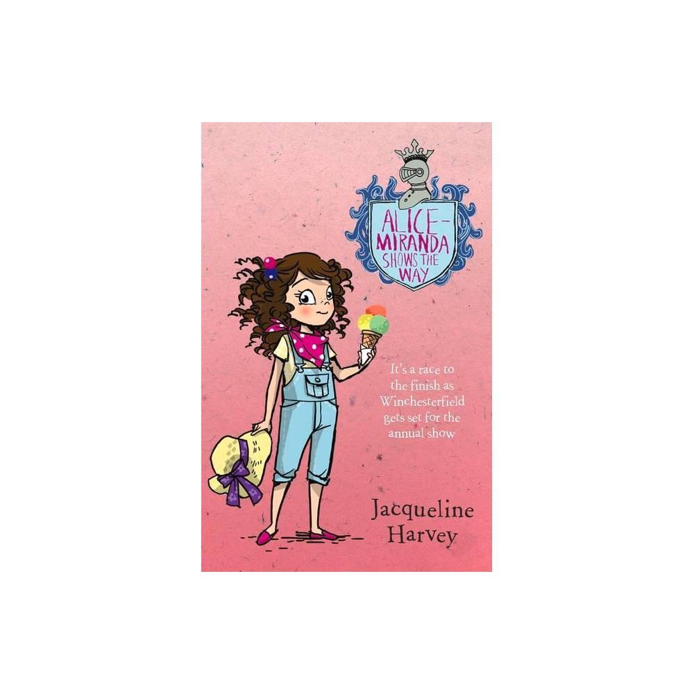 Alice Miranda Shows The Way 6 By Jacqueline Harvey Paperback