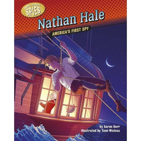 Nathan Hale - (Hidden History -- Spies) by  Aaron Derr (Paperback) - image 1 of 1
