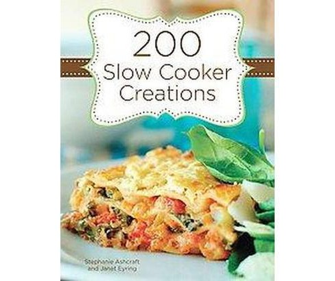 200 Slow Cooker Creations (Spiral) - image 1 of 1