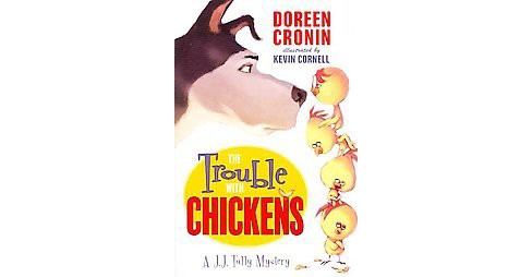 Trouble with Chickens (Reprint) (Paperback) (Doreen Cronin) - image 1 of 1