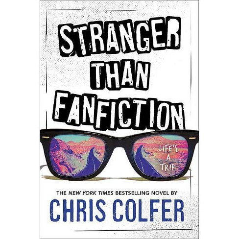 Stranger Than Fanfiction - by  Chris Colfer (Paperback) - image 1 of 1