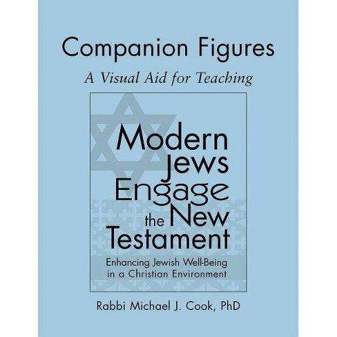 Modern Jews Engage the New Testament Companion Figures - by  Michael J Cook (Paperback) - image 1 of 1