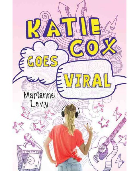 Katie Cox Goes Viral (Reprint) (Paperback) (Marianne Levy) - image 1 of 1