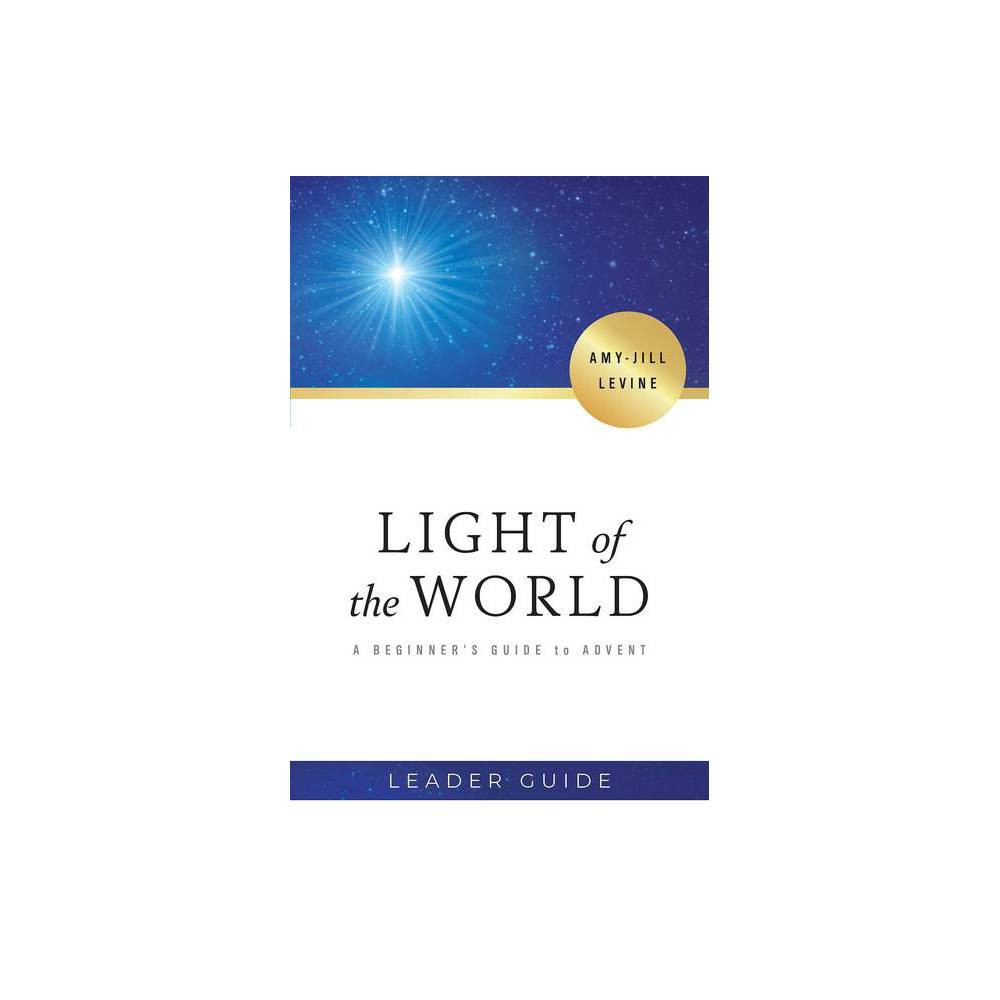 Light of the World Leader Guide - by Amy-Jill Levine (Paperback)