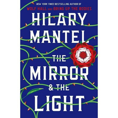 The Mirror & the Light - by  Hilary Mantel (Hardcover) - image 1 of 1