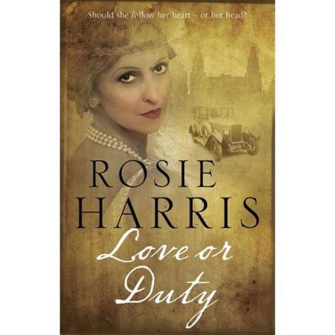 Love or Duty - by  Rosie Harris (Hardcover) - image 1 of 1