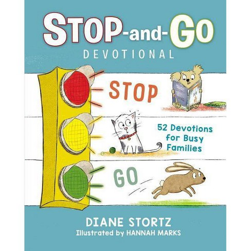 Stop-And-Go Devotional - by  Diane M Stortz (Hardcover) - image 1 of 1