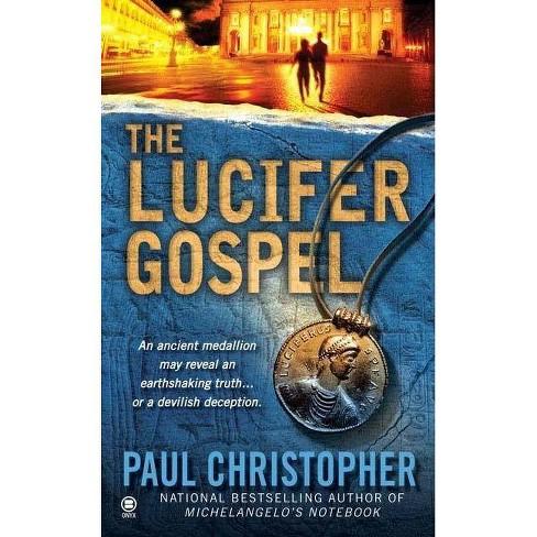 The Lucifer Gospel - (Finn Ryan Novel) by  Paul Christopher (Paperback) - image 1 of 1