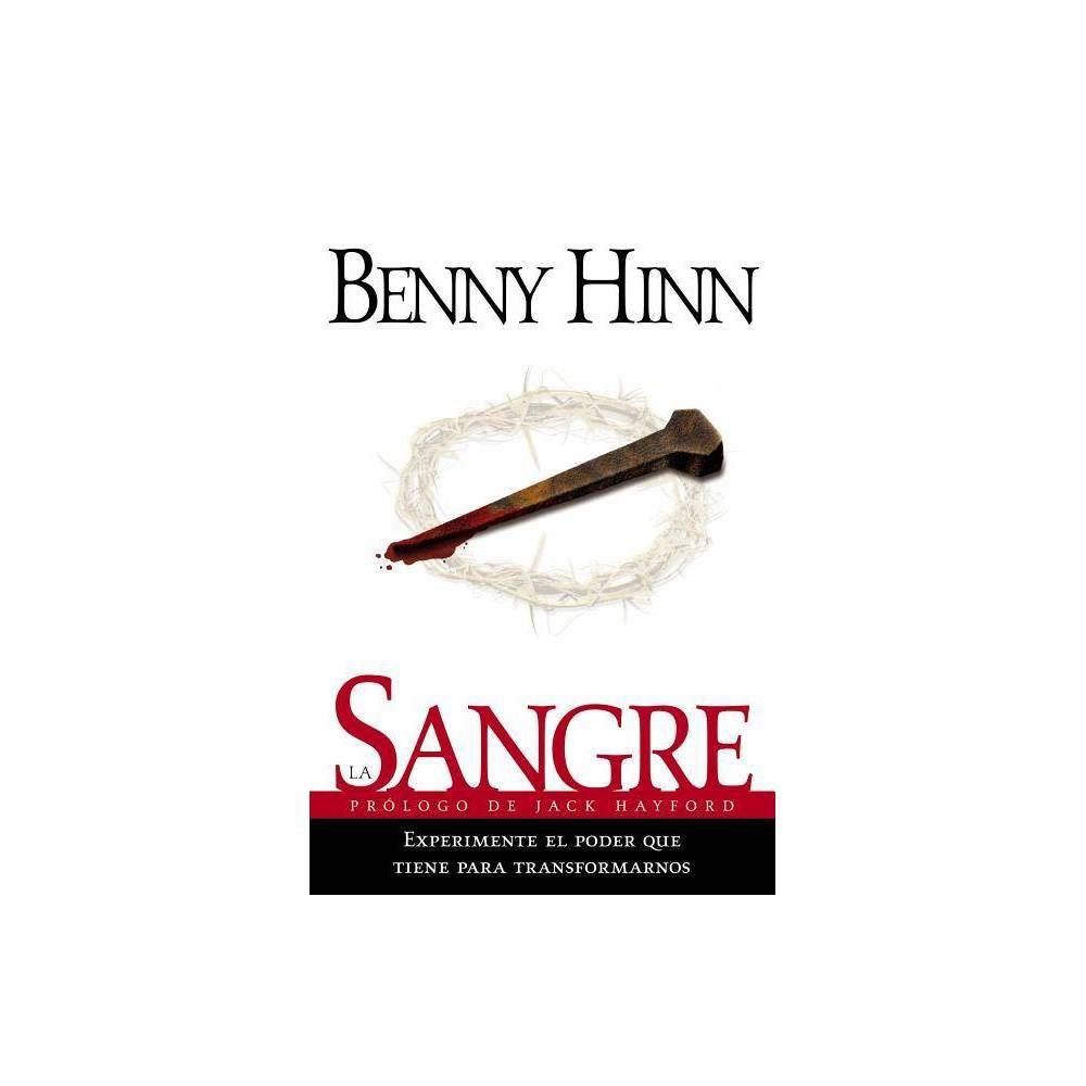 La Sangre - by Benny Hinn (Paperback)