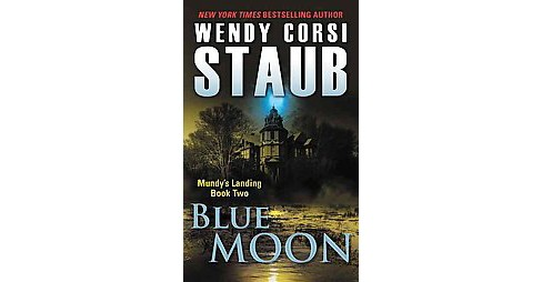 Blue Moon (Paperback) (Wendy Corsi Staub) - image 1 of 1