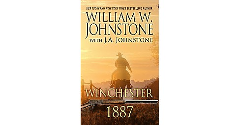 Winchester 1887 (Large Print) (Paperback) (William W. Johnstone) - image 1 of 1