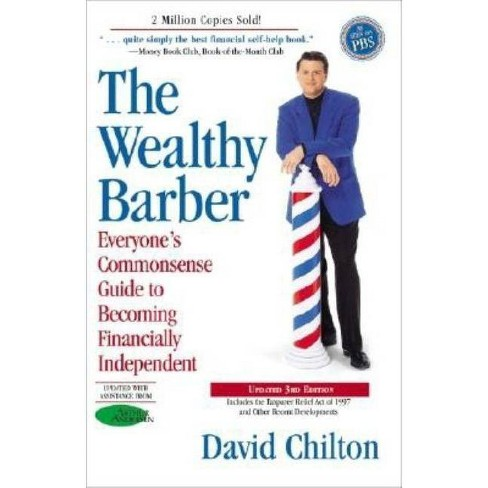 The Wealthy Barber, Updated 3rd Edition - 3 Edition by  David Chilton (Paperback) - image 1 of 1