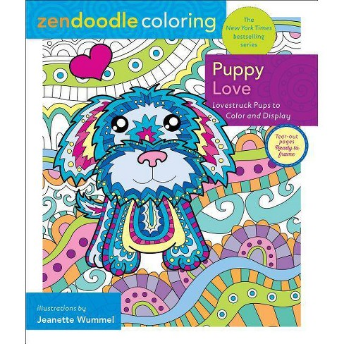 Zendoodle Coloring: Puppy Love - by  Jeanette Wummel (Paperback) - image 1 of 1