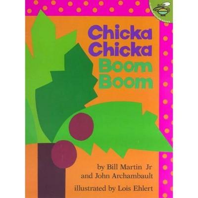 Chicka Chicka Boom Boom - (Chicka Chicka Book) by  Bill Martin & John Archambault (Paperback)