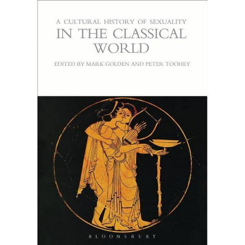 A Cultural History of Sexuality in the Classical World - (Cultural Histories) (Paperback) - image 1 of 1
