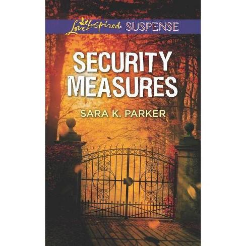 Security Measures - by  Sara K Parker (Paperback) - image 1 of 1